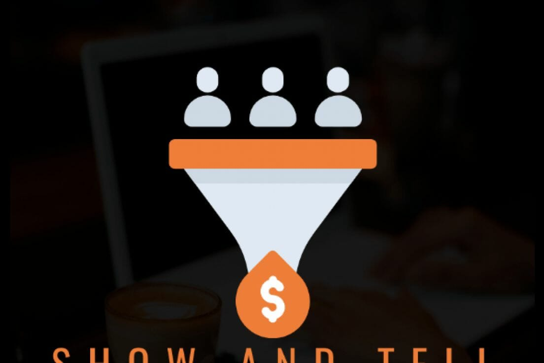 Ben Adkins – Show And Tell Funnel