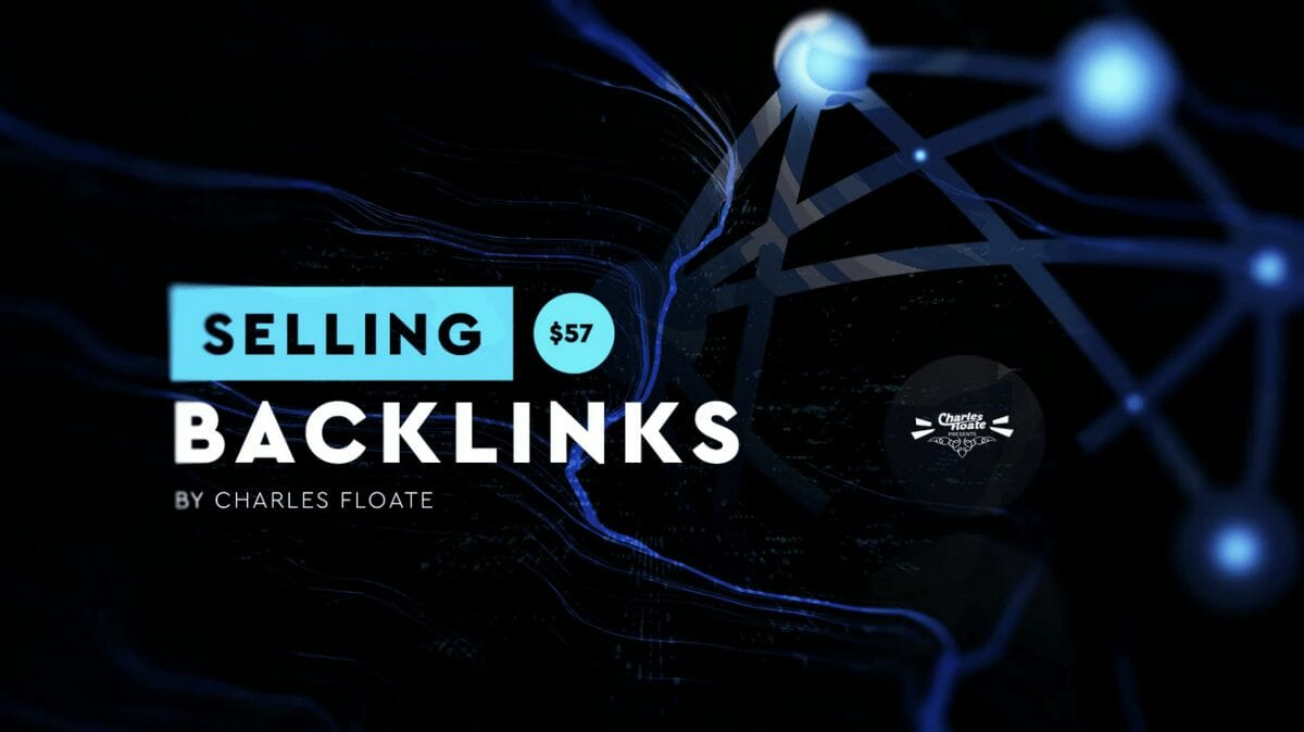 Charles Floate – Selling Backlink Course